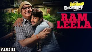 Ram Leela Full Audio Song | Baa Baaa Black Sheep | Anupam Kher | Maniesh Paul | Manjari Fadnnis