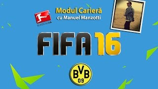 Primul episod online (si nr. 8 din serial) din modul cariera cu Borussia Dortmund (FIFA 16)