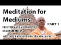 Meditation for Mediums Pt1 - Opening the Aura