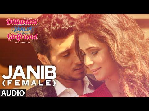 'Janib (Female)' FULL AUDIO Song   Sunidhi Chauhan   Divyendu Sharma   Dilliwaali Zaalim Girlfriend