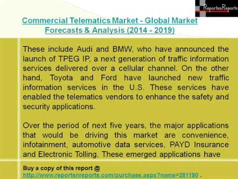 Global Commercial Telematics Industry- Market Size, Growth & Forecast to 2019