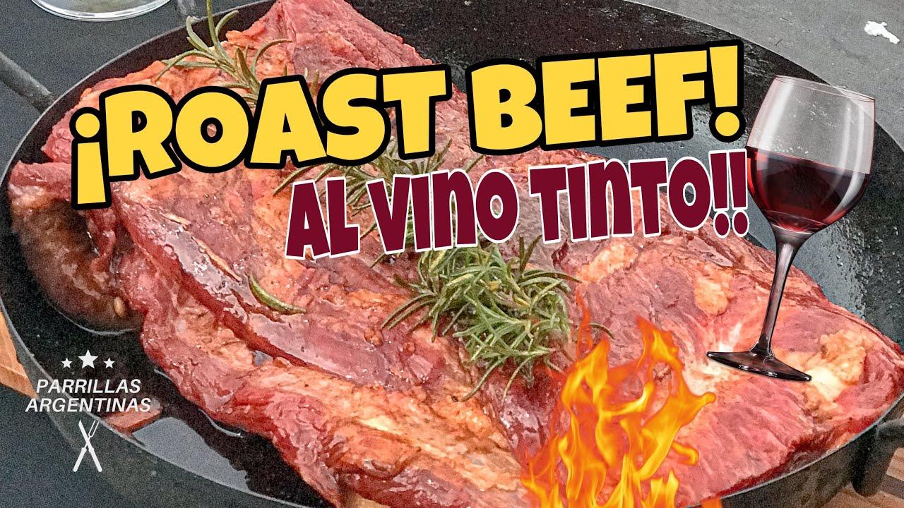 ROAST BEEF (aguja) al VINO TINTO 🍷🔥 | Parrillas Argentinas.