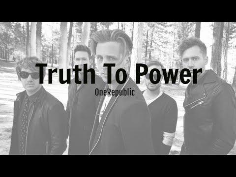 Truth To Power -OneRepublic 【中文歌詞版】