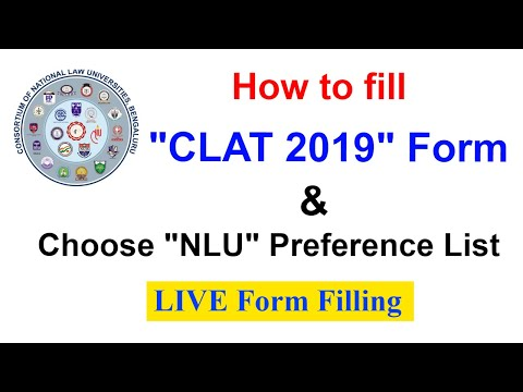 CLAT 2019 - HOW TO FILL FORM and Choose NLU Preference List