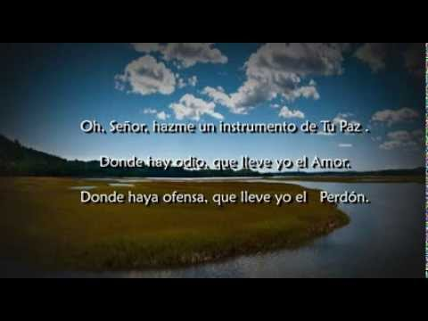 Oracion De San Francisco De Asis Youtube