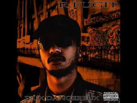 R.Fugit - Pour Mes Gangst Prod Damer L'irreversible (2007) [Audio]