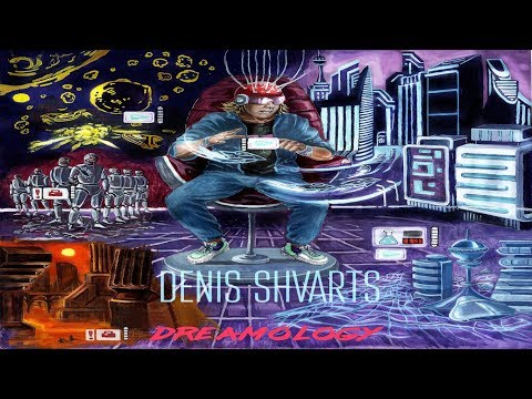 "Denis Shvarts New Album ''Dreamology"" Teaser Mp3"