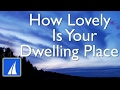 Download How Lovely Is Your Dwelling Place (Psalm 84) with lyrics MP3 song and Music Video