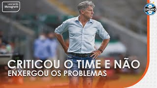 Renato criticou o time e reclamou do grupo