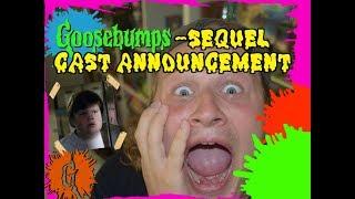 Goosebumps Sequel Cast Announced!