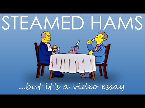 Steamed Hams but It's a Video Essay
