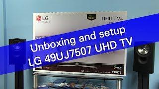LG 49UJ7507 (UJ75) UHD TV unboxing