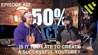 Is it too late to create a successful YouTube, or a podcast? w/Omar Isuf   50% Fasts Podcast