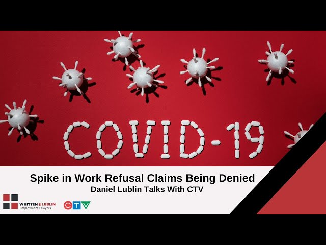 COVID-19 & Employment Rights: A Rise in Work Refusal Claims Being Denied