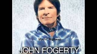 John Fogerty - Mystic Highway