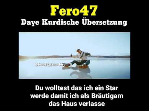 Fero47 Daye Kurdische übersetzung