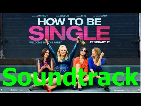 How To Be Single Soundtrack