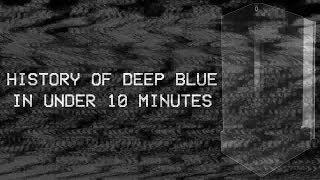 The Complete History of IBM's Deep Blue in Under 10 Minutes | TheMadWasp