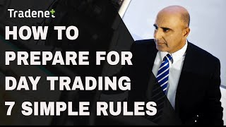 How to prepare for day trading - 7 rules