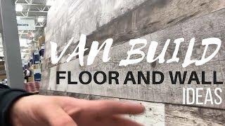 WALL AND FLOOR IDEAS | Cargo Van Conversion