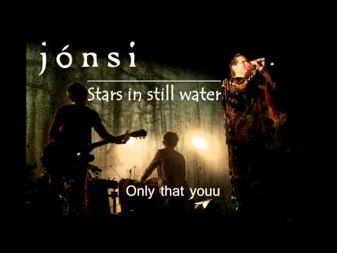 Jonsi - Stars in still water (Lyrics)