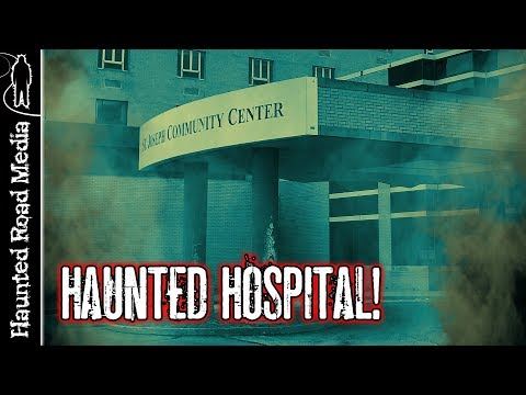 HAUNTED HOSPITAL PARANORMAL INVESTIGATION St. Joseph's Ohio