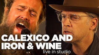 Calexico and Iron & Wine – Live in Studio