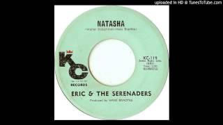 Eric & The Serenaders - Natasha