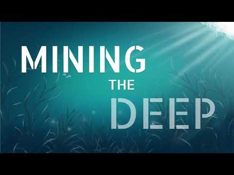 Mining the Deep Ep3: The world of nodule treasures