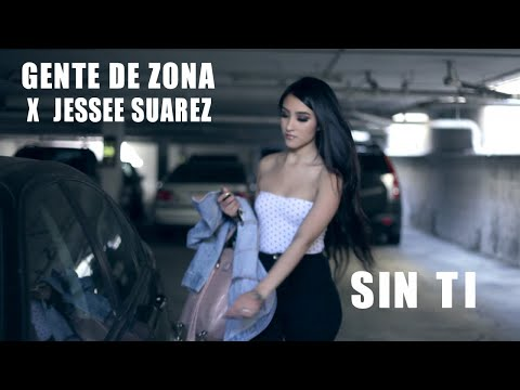 GENTE DE ZONA ❌ JESSEE SUAREZ ► SIN TI (OFFICIAL VIDEO)