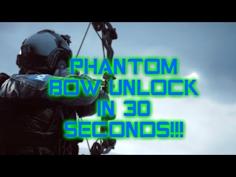 Unlock Phantom Bow in 30 Seconds | Poison Tip Arrowheads | Battlefield 4
