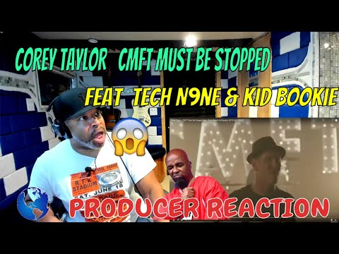 Corey Taylor   CMFT Must Be Stopped feat  Tech N9ne \u0026 Kid Bookie OFFICIAL VIDEO - Producer Reaction