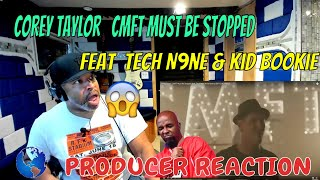 Corey Taylor   CMFT Must Be Stopped feat  Tech N9ne & Kid Bookie OFFICIAL VIDEO - Producer Reaction