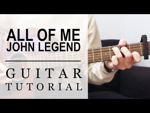 John Legend - All Of Me   FAST Guitar Tutorial   EASY Chords