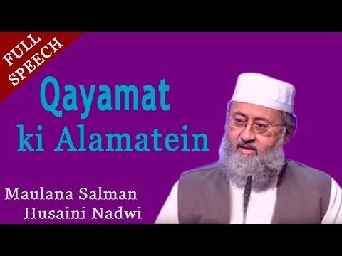 Qayamat ki Alamatein | Full Islamic Urdu Speech | HD | Video | By-Maulana Salman Husaini Nadwi