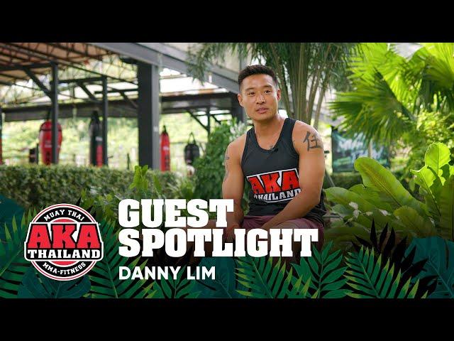 AKA Thailand Guest Spotlight - Danny Lim