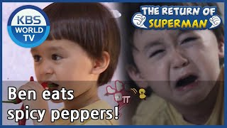 Ben eats spicy peppers! [The Return of Superman/ ENG / 2020.09.27]