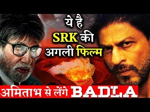 Shahrukh Khan All Set To Take 'BADLA' From Amitabh Bachchan !