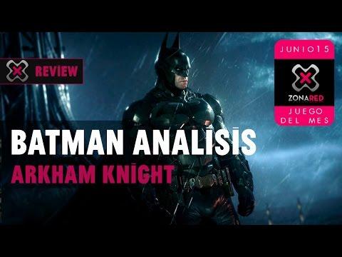'Batman Arkham Knight' Análisis en vídeo