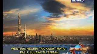 On The Spot Trans 7 Terbaru 1 April 2014 - Wentira Negeri Tak Kasat Mata, Palu !
