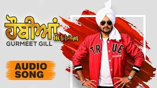 Hobbian | Full Song with CRBT codes | Gurmeet Gill | Latest Punjabi Songs 2018 | Music & Sound