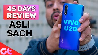 Vivo U20 Full Review after 45 Days | Should You Really Buy It? | GT Hindi