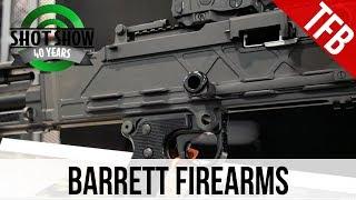 [SHOT 2018] Barrett Rifles In .224 Valkyrie And The 240 Lightweight Machine Gun