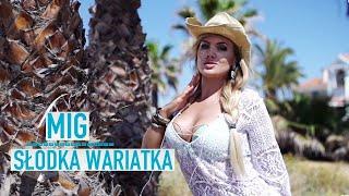 MIG - Słodka Wariatka ( Dj Sequence Remix )