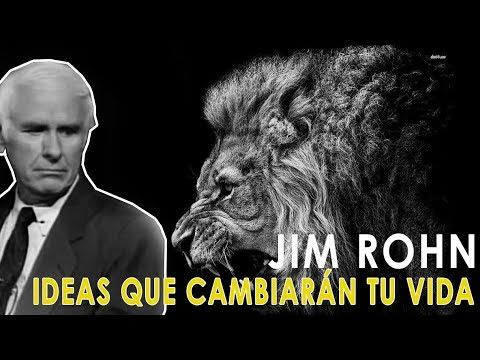 Ideas Que Cambiarán Tu Vida Jim Rohn