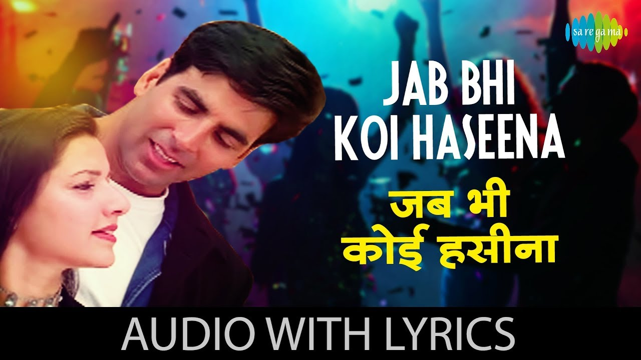 Download Jab Bhi Koi Haseena with lyrics | Hera Pheri | Akshay Kumar | K.K | Anu Malik