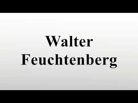 Walter Feuchtenberg