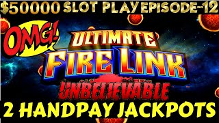 2 HANDPAYS ! High Limit Ultimate Fire Link Slot Machine MASSIVE HANDPAY JACKPOT | SE 6 | EPISODE #12
