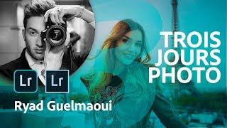 Trois Jours Photo 3/3 | Une journée avec Ryad Guelmaoui | Adobe France