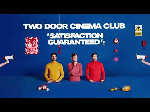 Two Door Cinema Club - Satisfaction Guaranteed Mp3